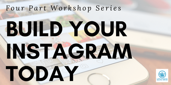Small Business Workshop: Build Your Instagram Today (Part 3