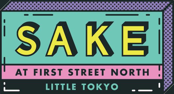 Sake at First Street North, Little Tokyo