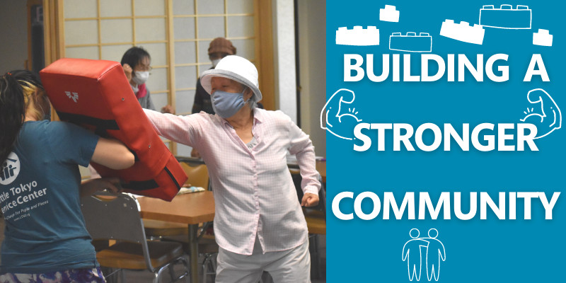 Title text, Building a Stronger Community, featuring one of our seniors participating in a self defense class.